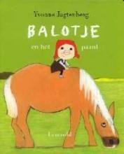 Balotje en het paard - Yvonne Jagtenberg