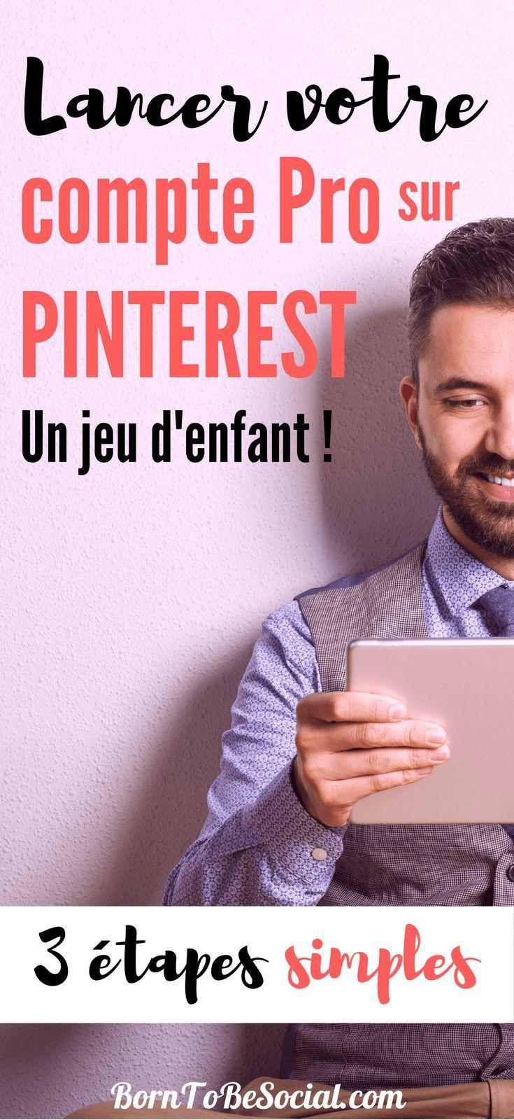 Comment créer un compte Pro sur Pinterest en 3 étapes
