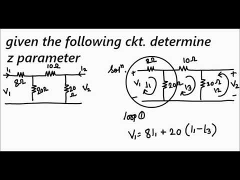 Solving Z Parameter in electrical circuit and system of