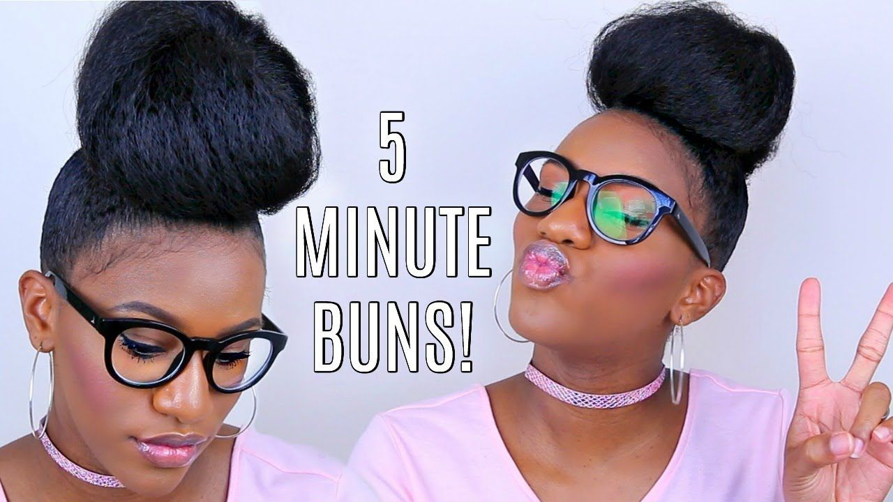 5 Bun Protective Styles On Short Natural Hair Glasses Video