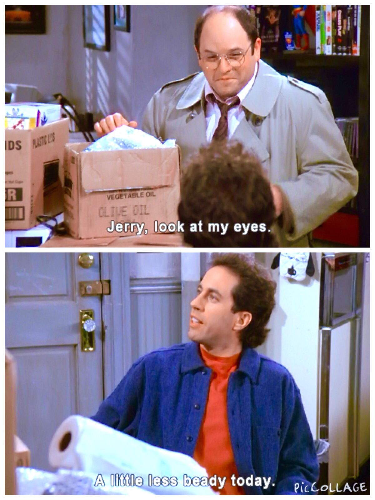 The Nap George Jerry Look At My Eyes Jerry A Little Less Beady Today George Because I M Refreshed I Finally Seinfeld Funny Seinfeld Quotes Seinfeld