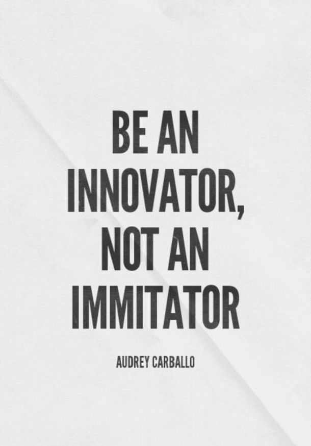10 Famous Inspirational Quotes On Being Creative & Innovative