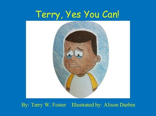 storyjumper book terry yes you can this book is for children
