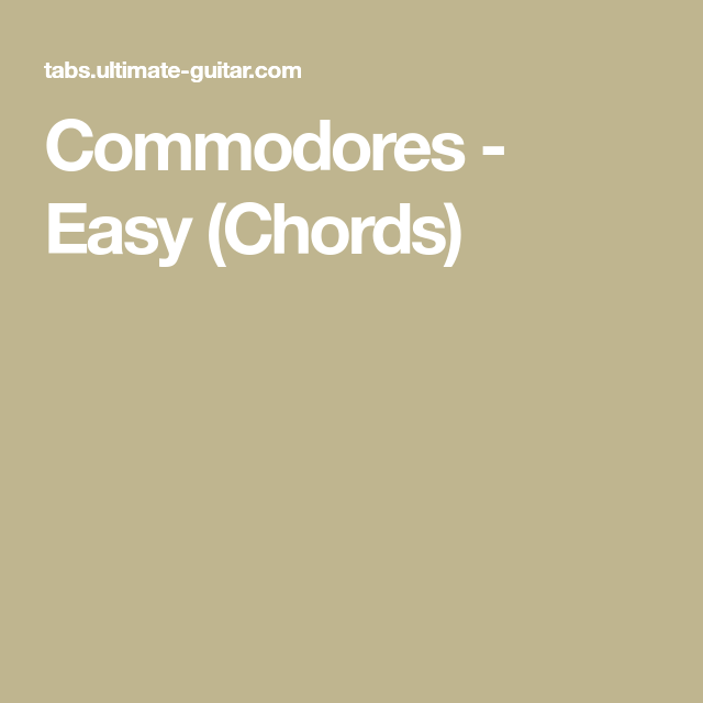 Commodores Easy Chords Commodores Easy