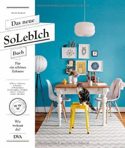 Das neue SoLebIch Buch für ein schönes Zuhause - 20 Flure - 28 - schöne bilder fürs wohnzimmer