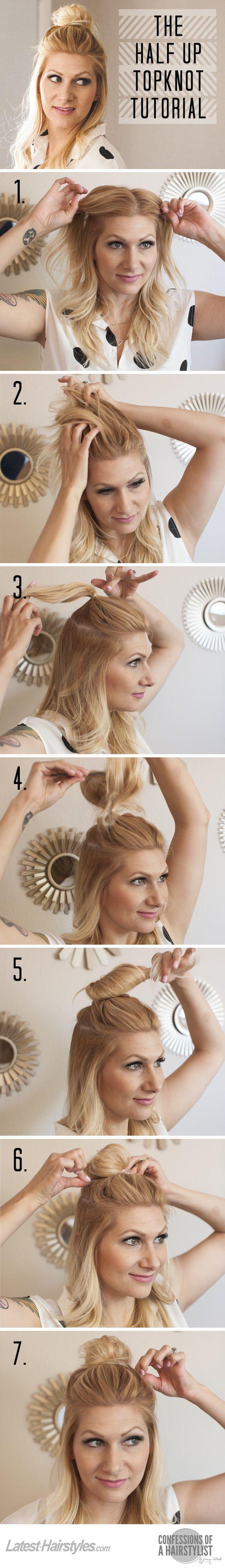 The Half Up Topknot Tutorial | Hair Tutorials | Pinterest | Topknot ...