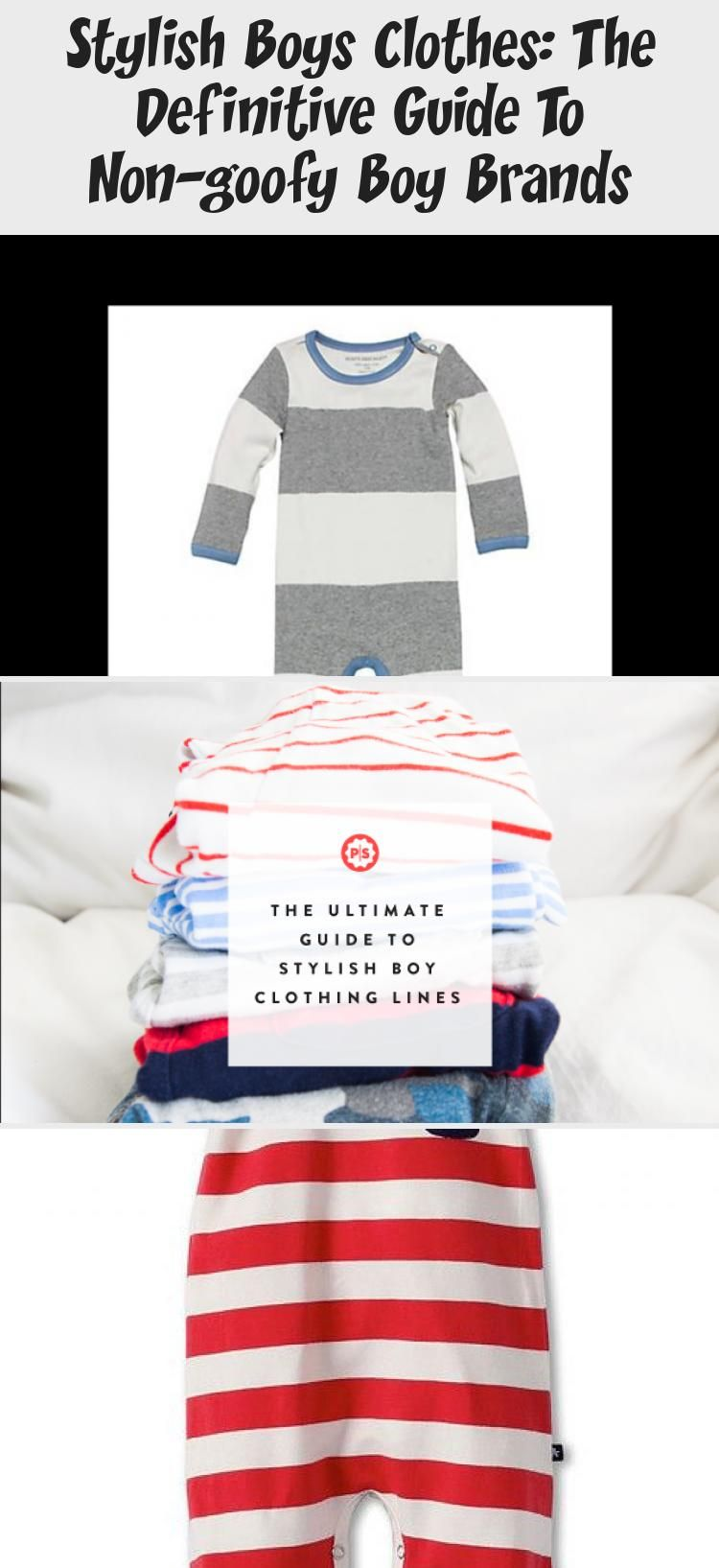 Stylish Boys Clothes The Definitive Guide To Non Goofy Boy Brands In 2020 Stylish Boy Clothes Stylish Boys Boy Outfits