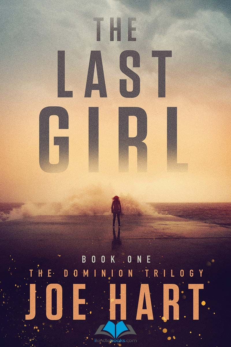 The last girl the dominion trilogy ebook epubpdfprcmobiazw3 the last girl dominion trilgie book fandeluxe Document