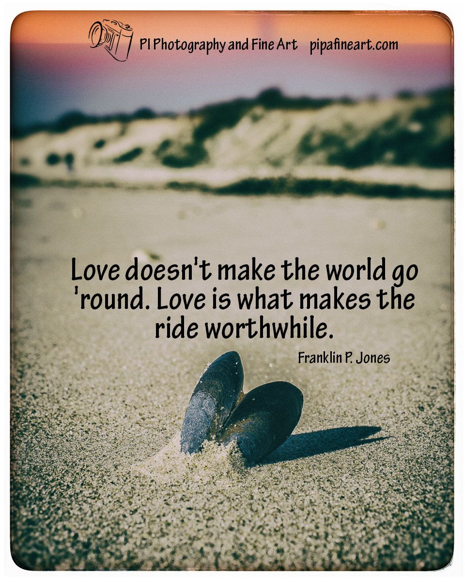 """Love doesn t make the world go round Love is what makes"