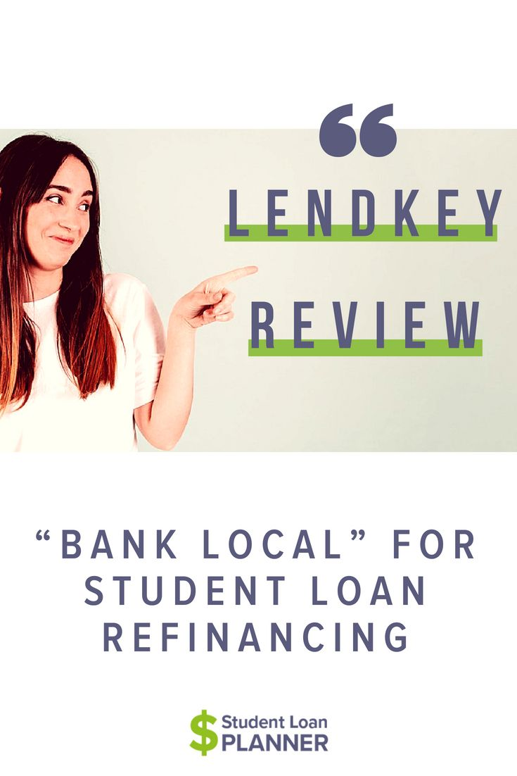 Student Loan Refinancing With Lendkey Student Loan Planner Blog