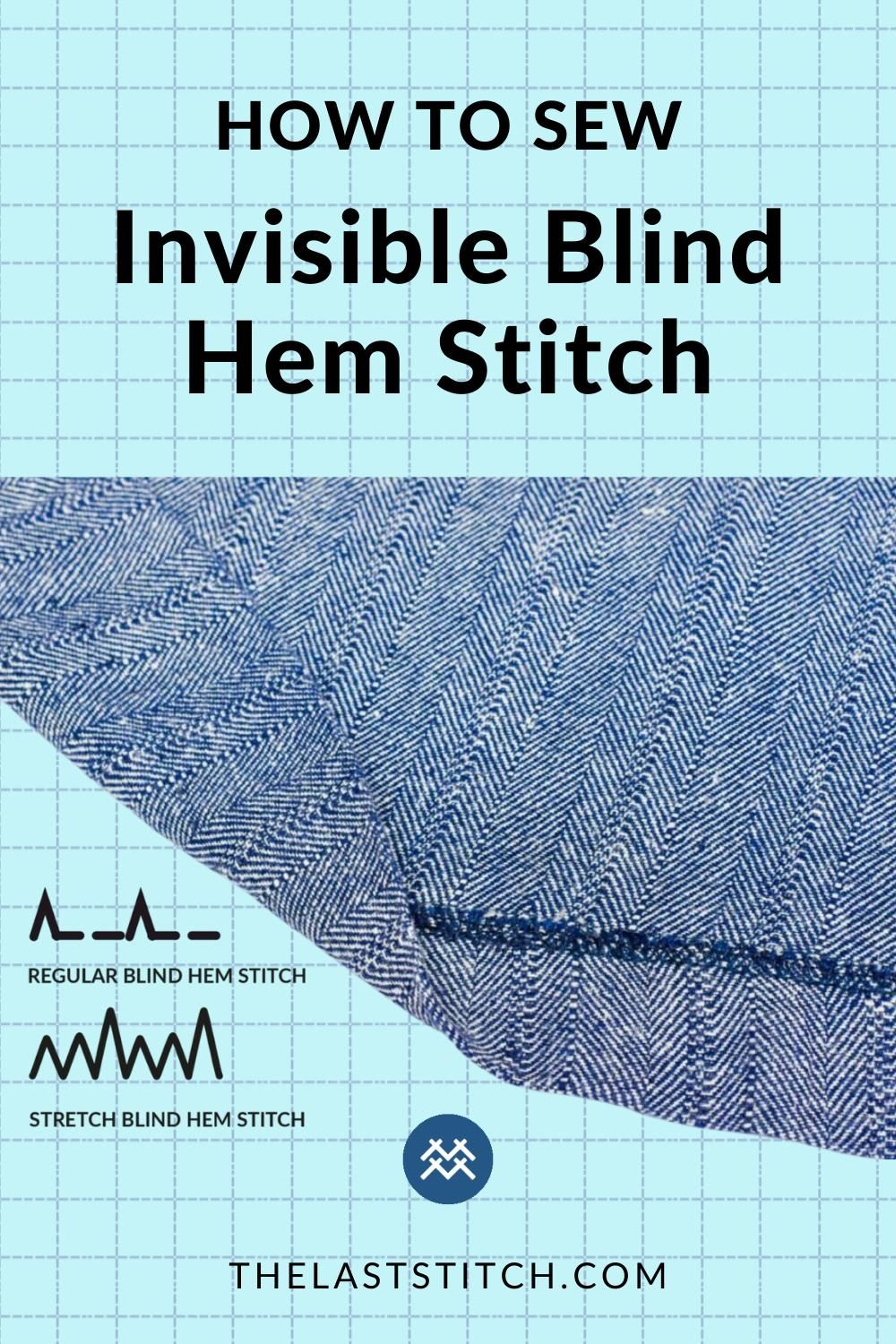 How to Sew Invisible Hem Stitch