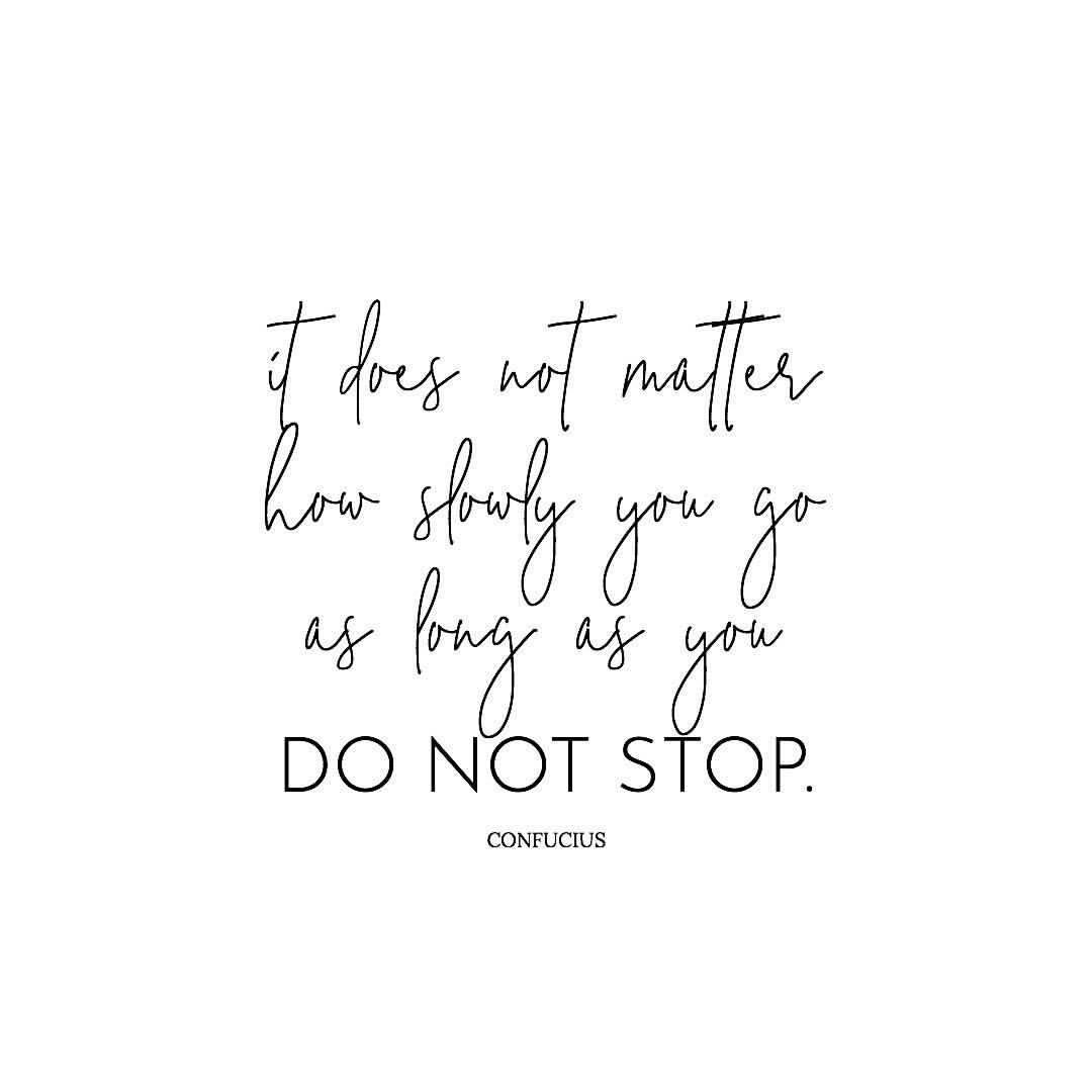 Monday Motivation Just Keep Going Never Give Up Give In Or Stop Giving Your All Say Yes To Going Al Quotes To Live By Image Quotes Inspirational Quotes