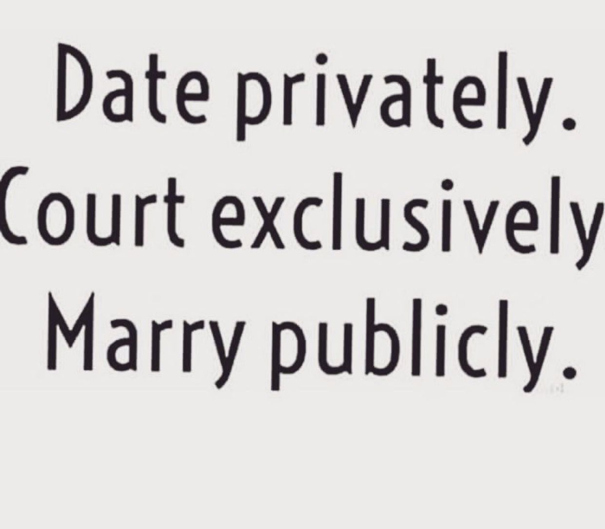 quotes about dating privately