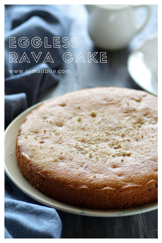 Rava Cake Recipe Semolina Cake Suji Cake Recipe In 2020 Easy Cake Recipes Cake Recipes Cake Calories