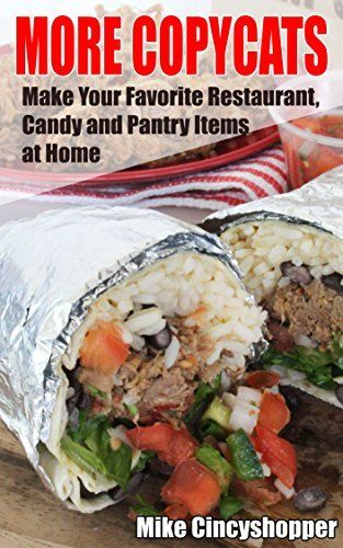 More Copycats: Make Your Favorite Restaurant, Candy and Pantry Items at Home by Mike CincyShopper, http://www.amazon.com/dp/B00TD4208Y/ref=cm_sw_r_pi_dp_jD64ub09MPFN8