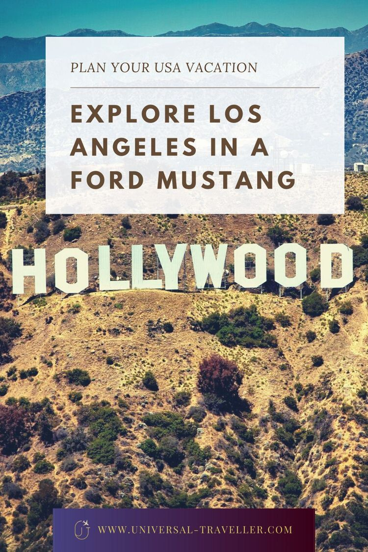 Explore Los Angeles In A Ford Mustang Travel Los Angeles