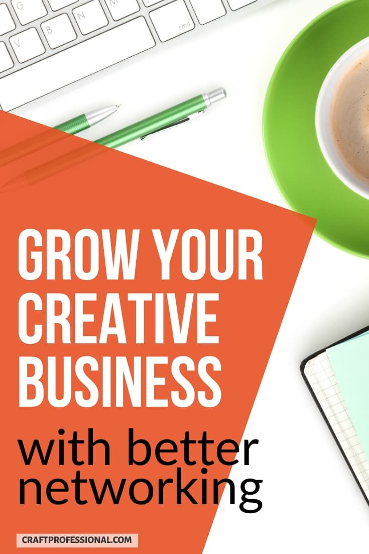 Networking strategies for craft business owners. Here's how DIY business owners can grow your small business with smart networking and collaborations with other creative entrepreneurs. #craftbusiness #creativeentrepreneur #craftprofessional