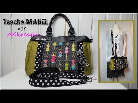 tasche mabel von akkreativ n hen youtube taschen machen quilts bags und videos. Black Bedroom Furniture Sets. Home Design Ideas