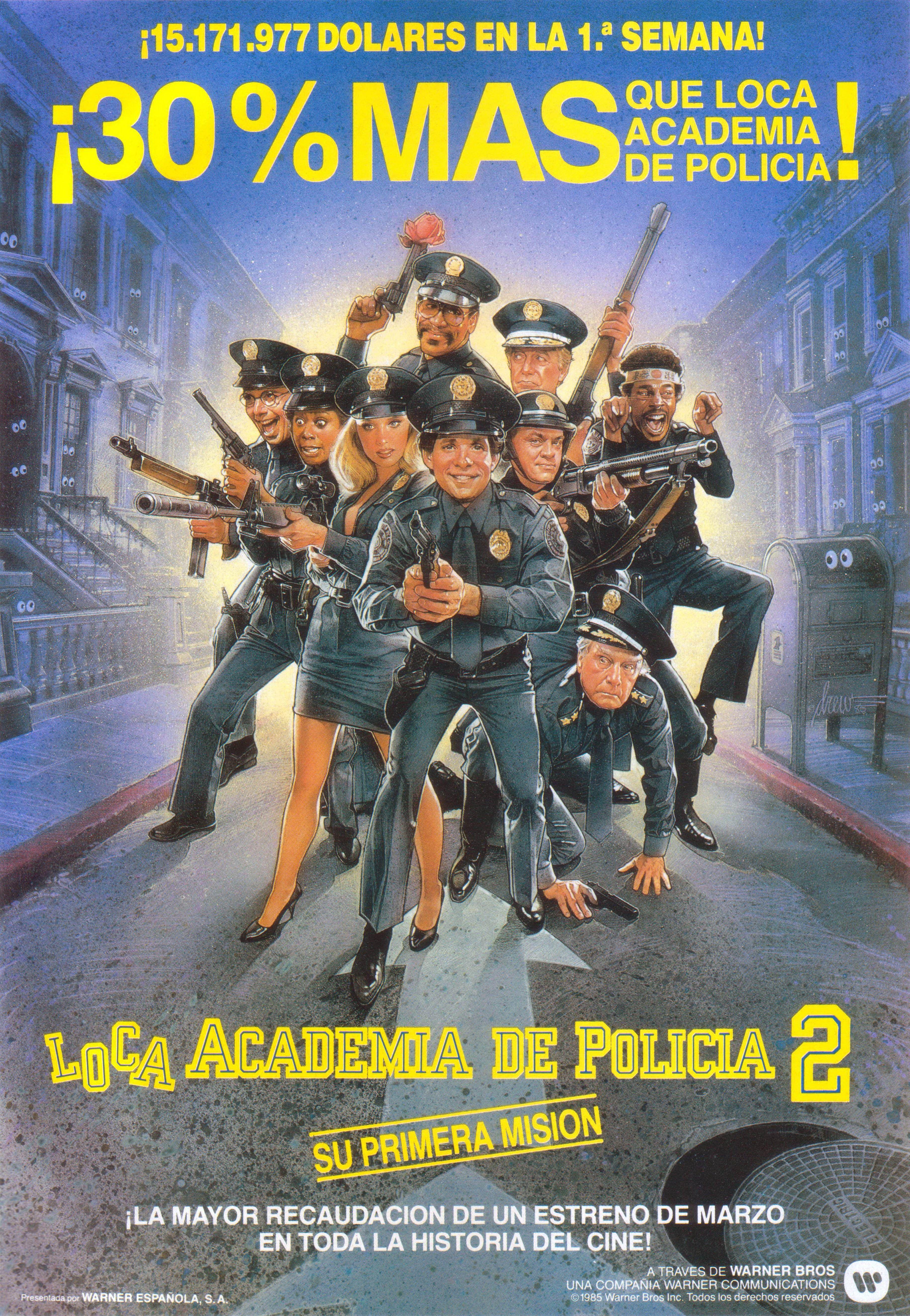 Loca Academia De Policía 2 Su Primera Misión Academia De Policía Peliculas De Comedia Portadas De Películas