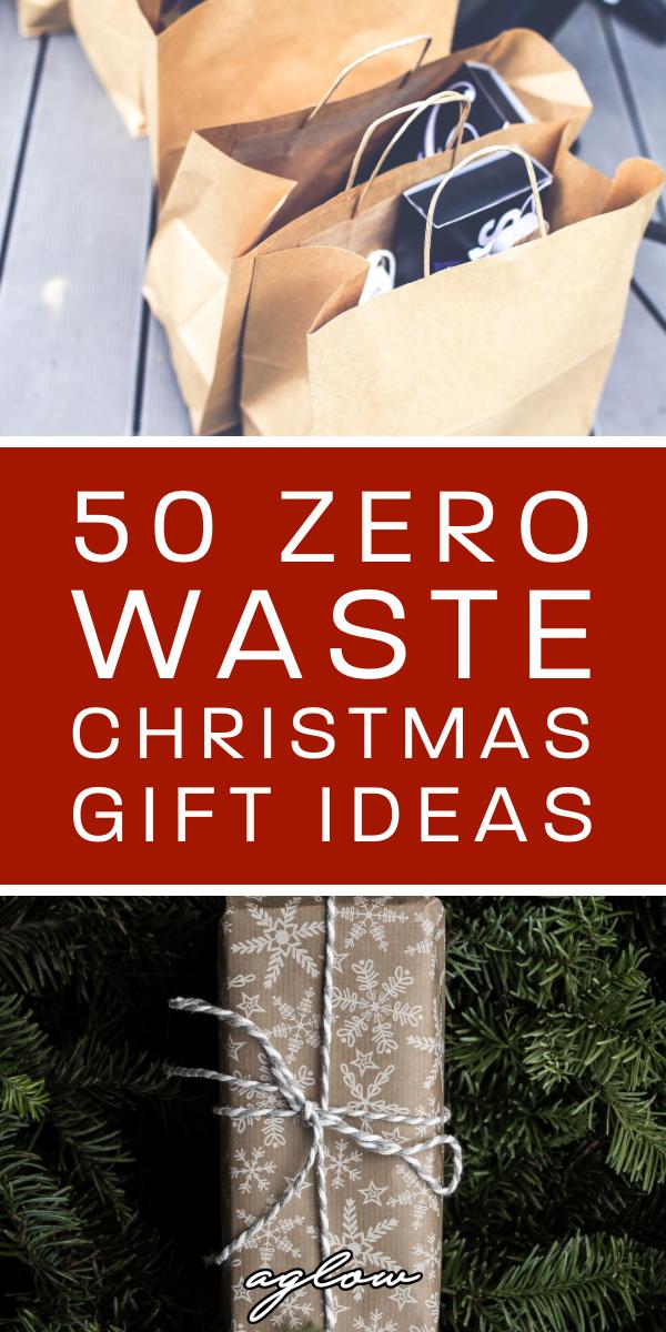 50 Zero Waste Christmas Gift Ideas Aglow Lifestyle Zero Waste Christmas Interesting Christmas Gifts Zero Waste Gifts
