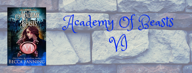 ✱✱Book Review✱✱ Academy Of Beasts VI by Becca Fanning
