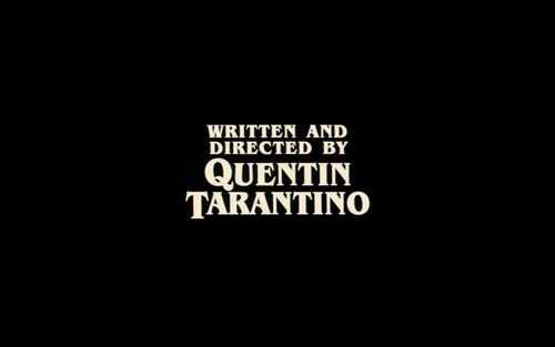 I love Quentin Tarantino films~ Pulp Fiction, Reservoir dogs, Inglorious Basterds ect