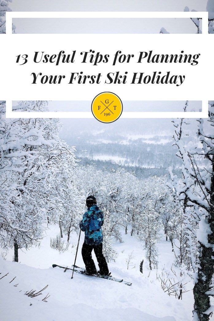 14 Useful Tips for Planning Your First Ski Holiday With the Family in 2019 | Family Globetrotters