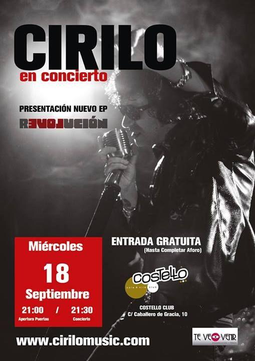 """Cirilo presentará su nuevo EP """"Revolución"""" el 18 de septiembre en la Sala Costello Club de Madrid."""
