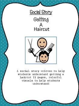 Getting A Haircut Social Story For Special Education And Autism Social Stories Social Stories Autism Social Skills Lessons