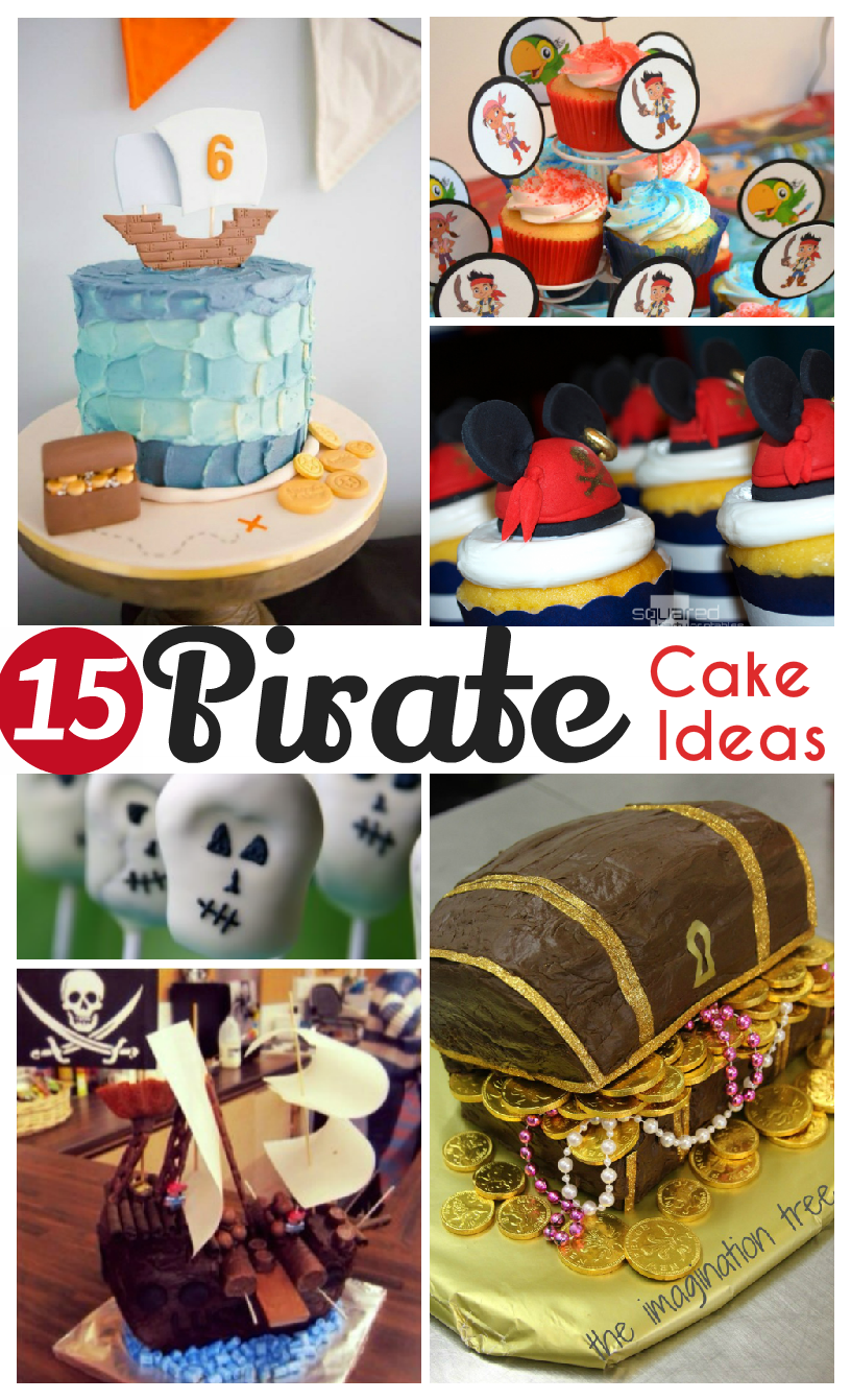 Pirate cake ideas - So many cute pirate cakes for pirate birthdays or talk like a pirate day. I love these cute pirate ideas!