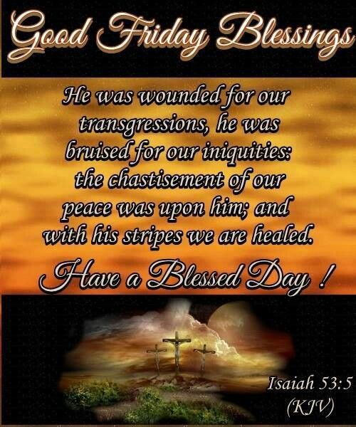 Blessing Quotes Bible: Good Friday Blessings