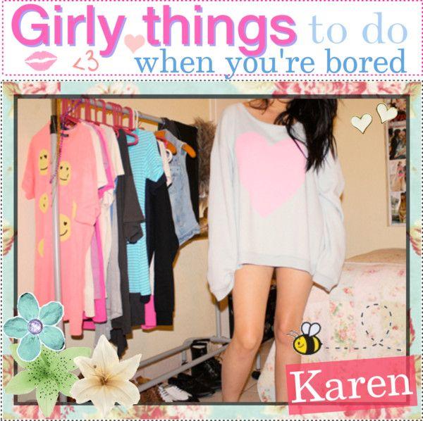 girly stuff to do