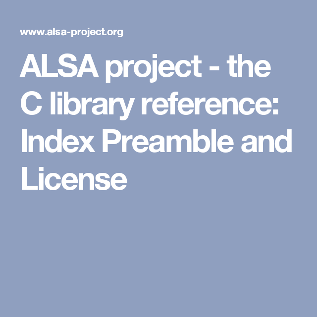 ALSA project - the C library reference: Index Preamble and