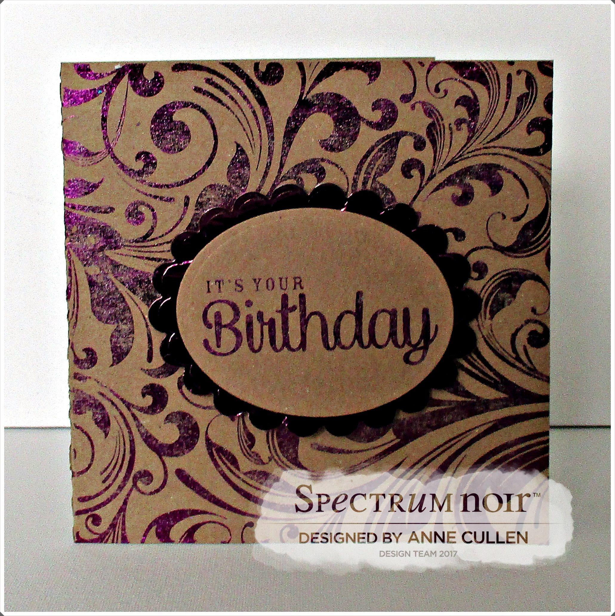 5x5 card designed by Anne Cullen using Kraft cardstock and FoilTransfers Oppulent Flourishes and Lavish Lace. Foil colours Royal Purple #crafterscompanion #spectrumnoir #foils #foiltransfers