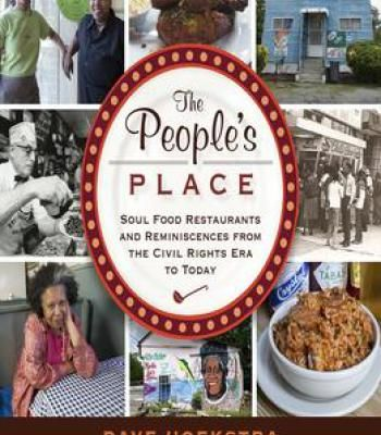 The peoples place soul food restaurants and reminiscences from the the peoples place soul food restaurants and reminiscences from the civil rights era to today forumfinder Gallery