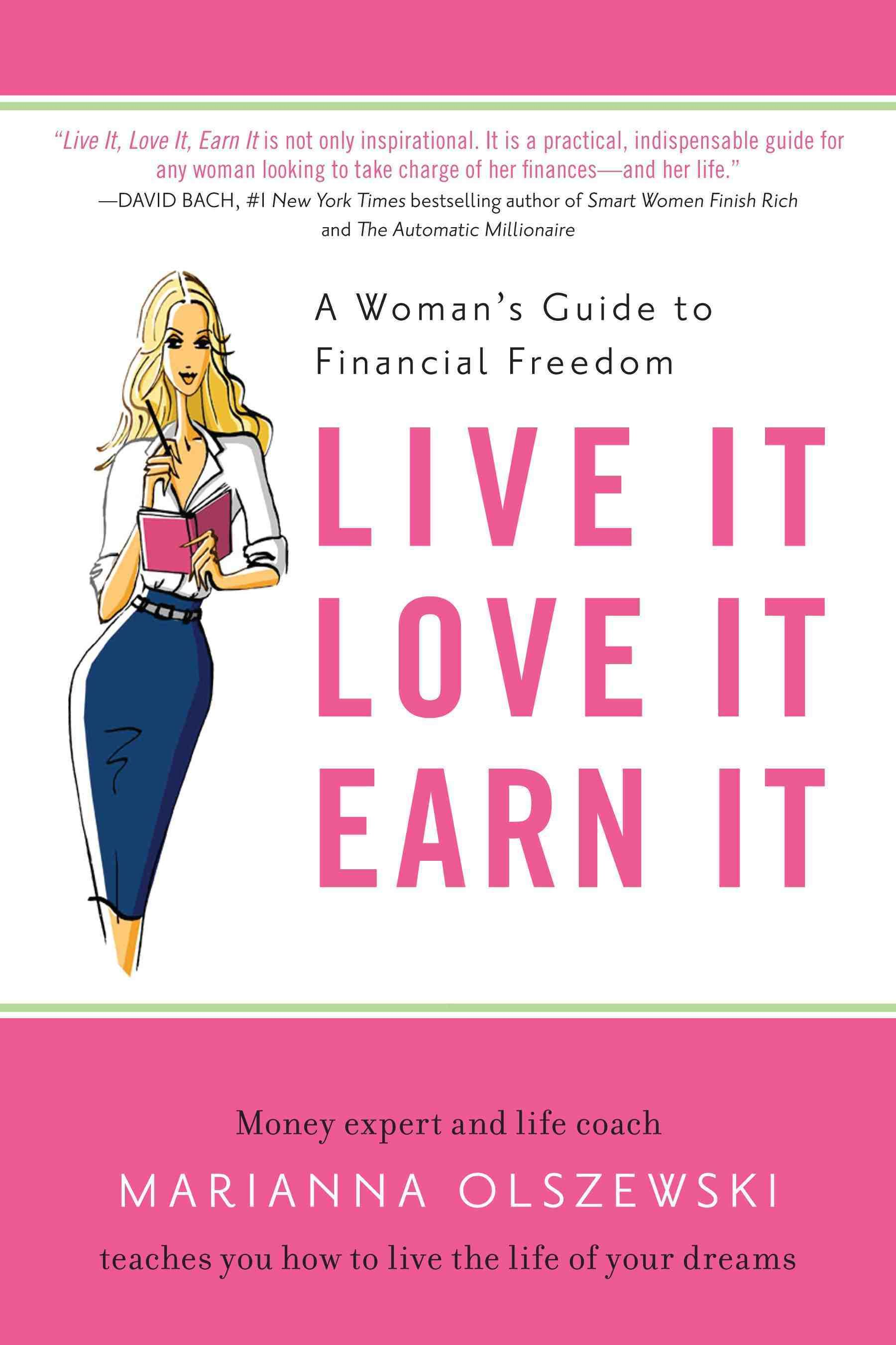 Live It Love It Earn It A Chat With Wall Street Journal Bestselling Author Marianna Olszewski Personal Finance Books Finance Books Books