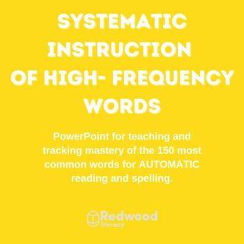 Systematic Instruction of the 150 Most Common Word