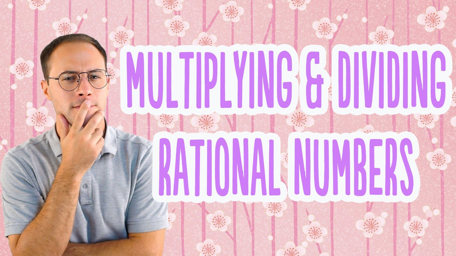Multiplying Amp Dividing Rational Numbers