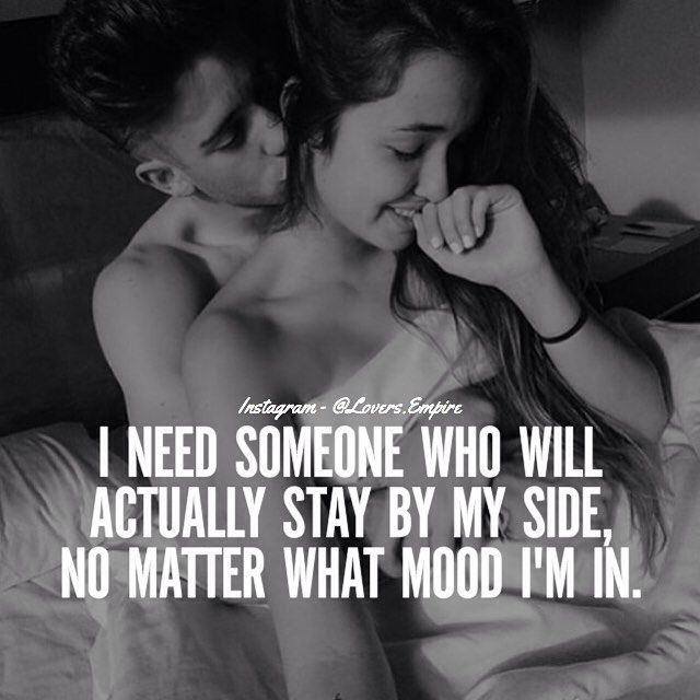 I Need Someone Who Will Stay By My Side Love Love Quotes Quotes Kiss
