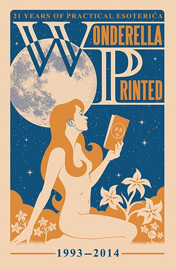 Celebrating Wonderella Printed, publishers and purveyors of the uncanny and the whimsical.  Art by  R. Black