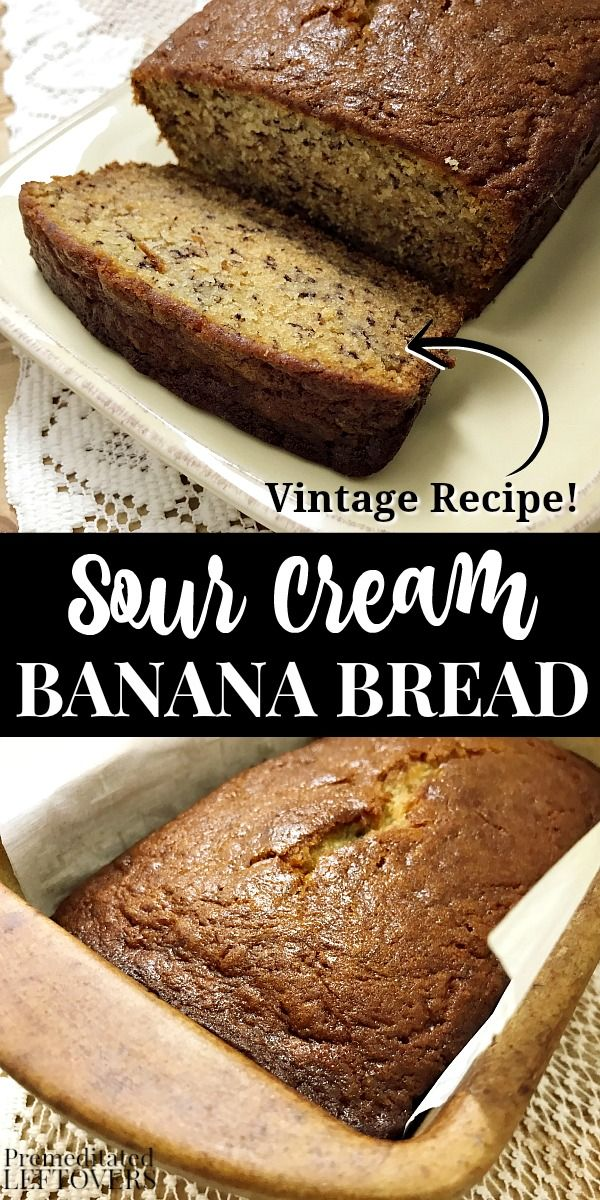 Sour Cream Banana Bread Recipe In 2020 Sour Cream Banana Bread Banana Bread Recipe Moist Sour Cream Recipes