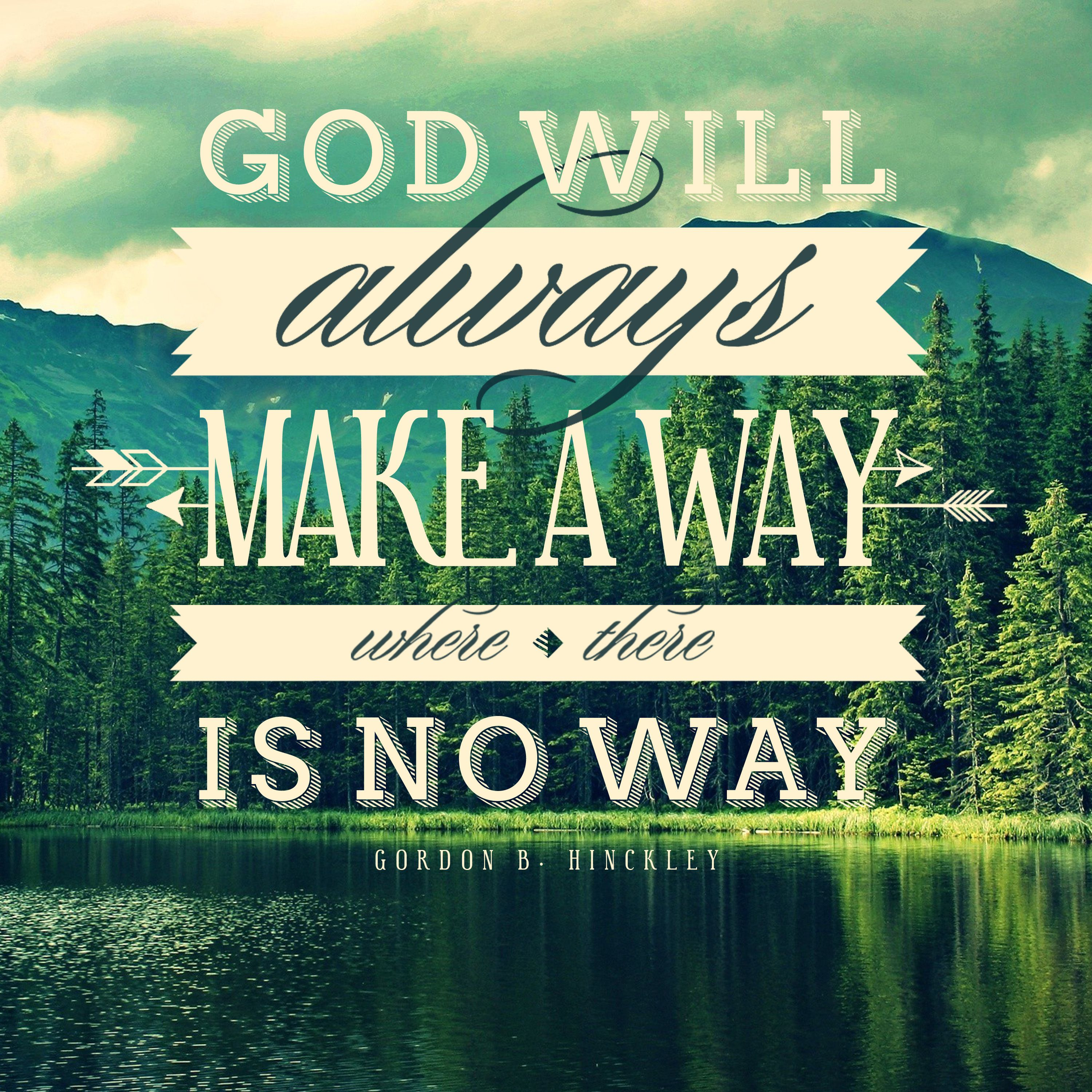 God Will Always Make A Way Where There Is No Way President