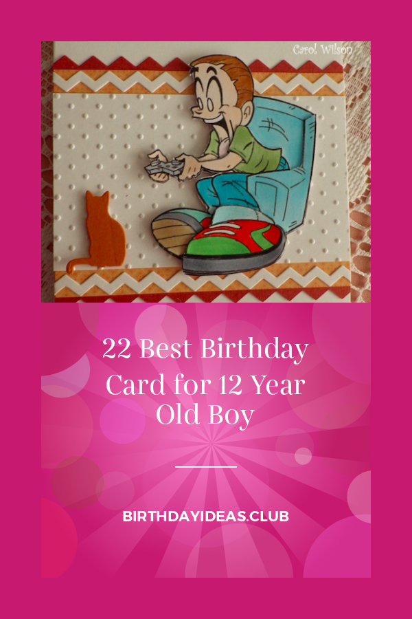 22 Best Birthday Card For 12 Year Old Boy Cool Birthday Cards Birthday Cards Funny Birthday Cards