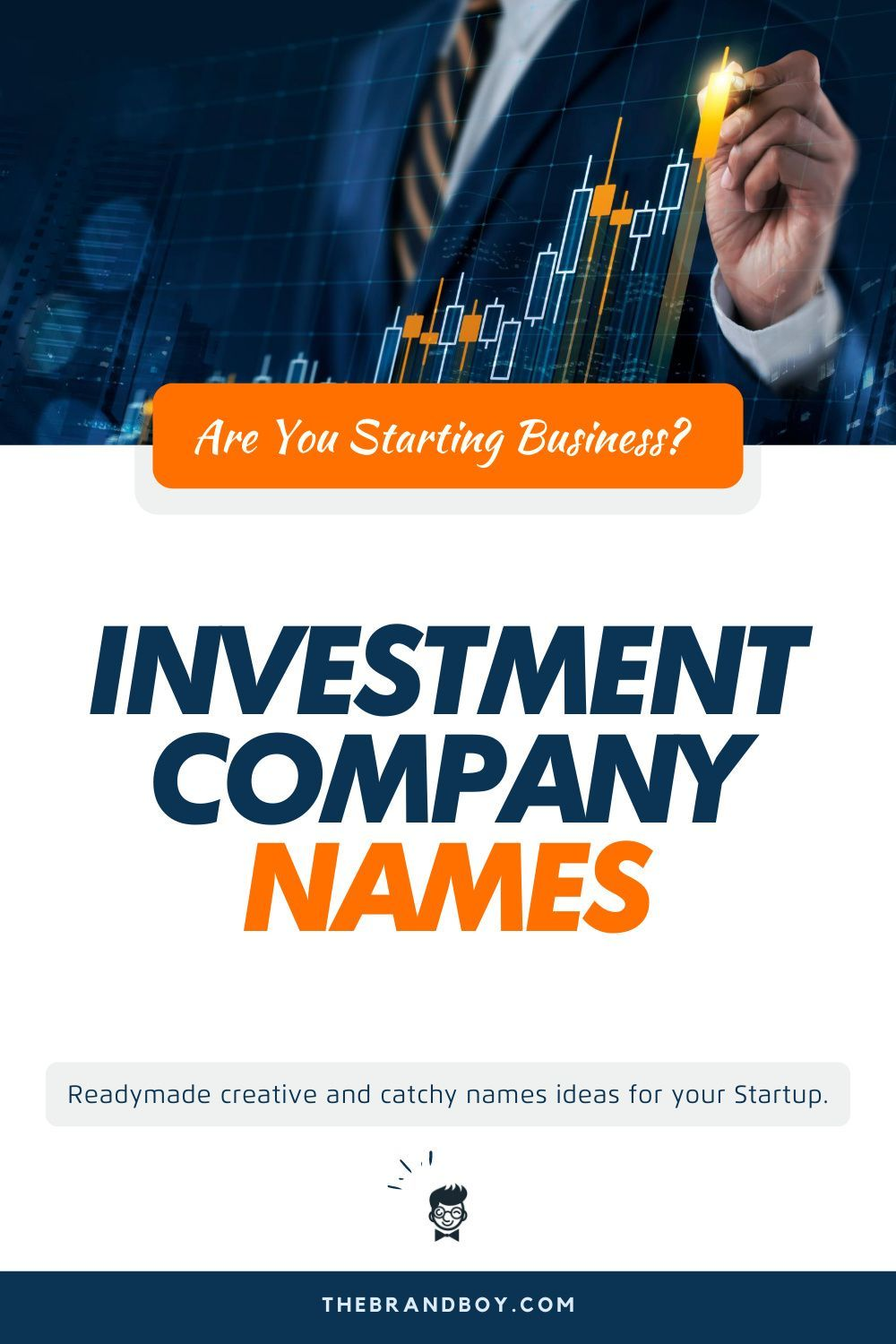 570 Catchy Investment Company Names Thebrandboy Com Investment Companies Investing Company Names