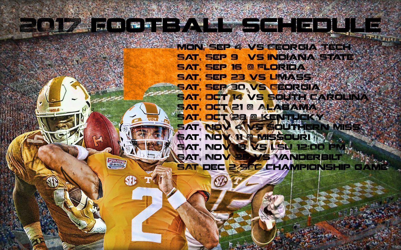 2017 Schedule Wallpaper Tennessee Volunteers Football Tennessee Football Understanding Football