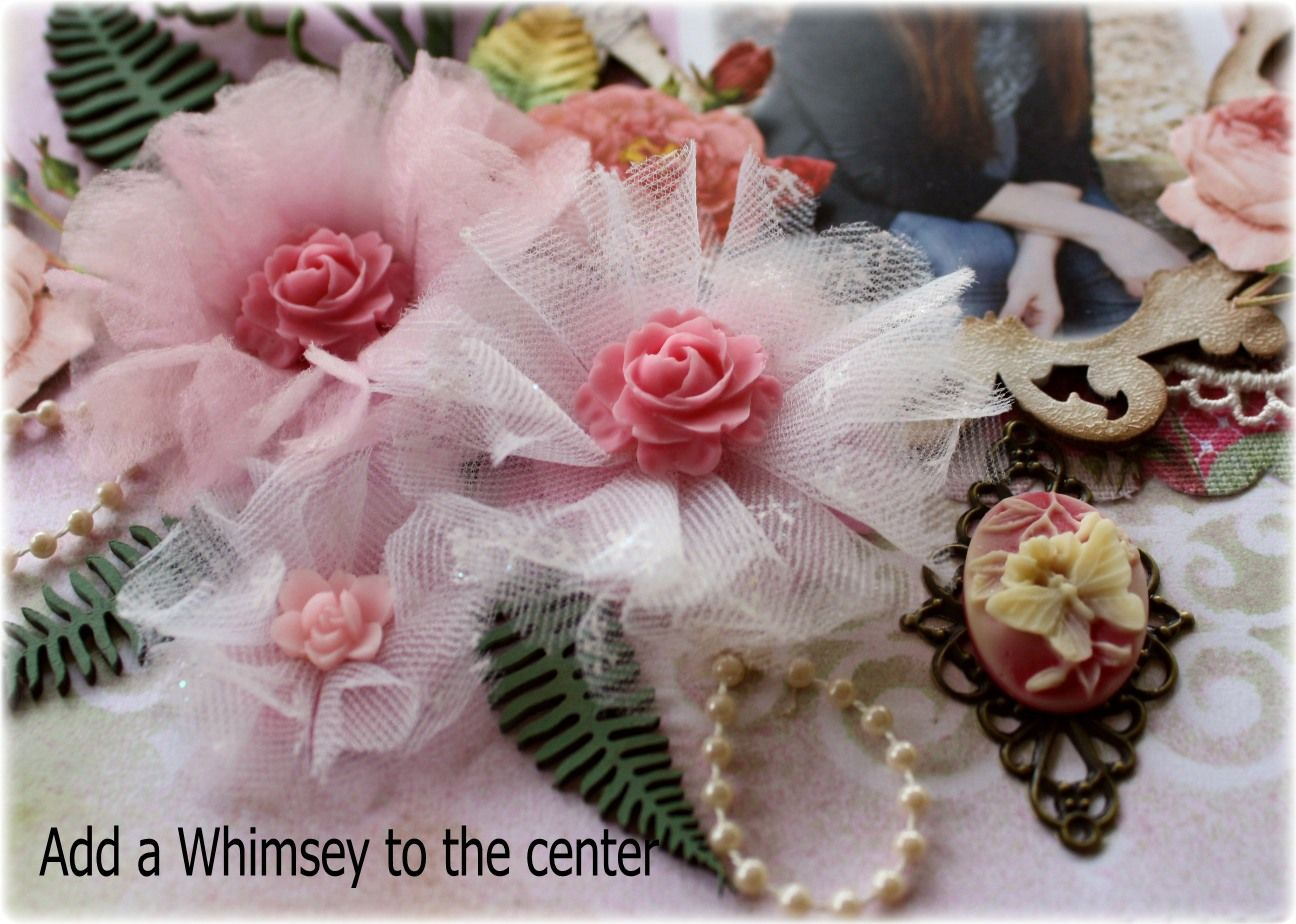 I recently had some fun with the Websters Pages Netting/Fabric Swatches and the cute pink rosettes called Whimsies also by Websters Pages. ...