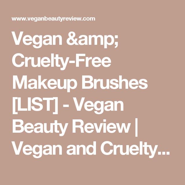 Vegan & Cruelty-Free Makeup Brushes [LIST] - Vegan Beauty Review | Vegan and Cruelty-Free Beauty, Fashion, Food, and Lifestyle