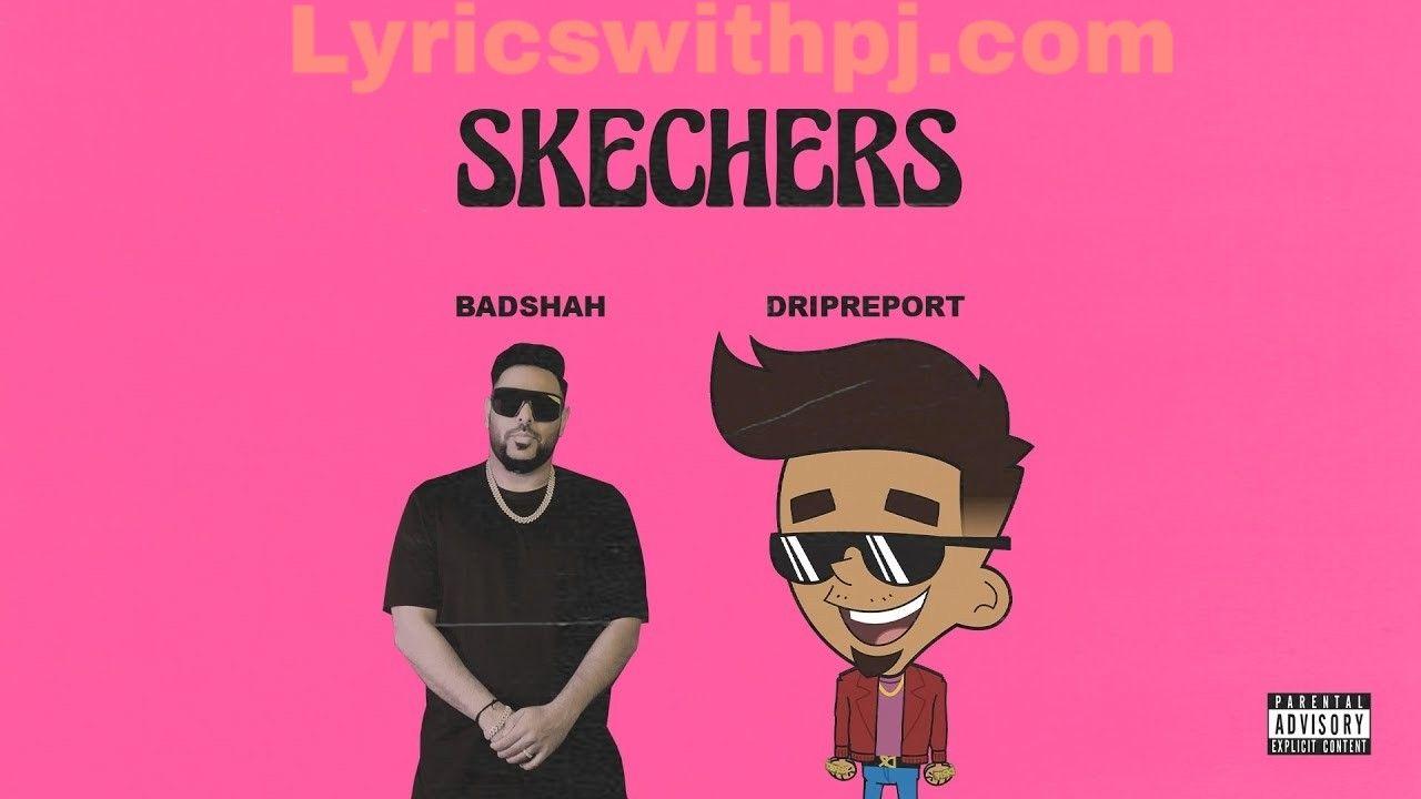 Skechers Lyrics Mp3 Song Dripreport In 2020 Lyrics Songs My