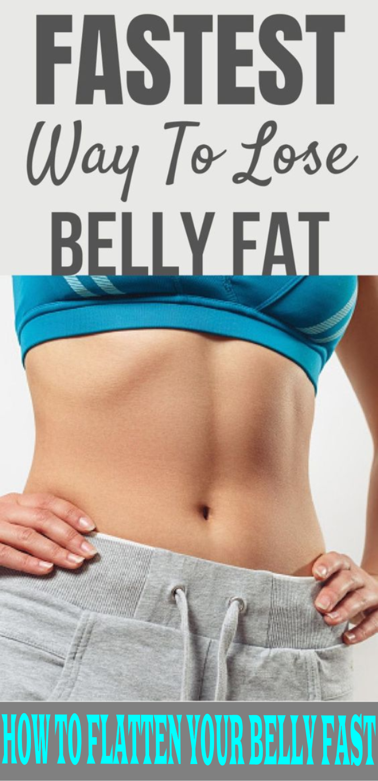 How To Flatten Your Belly Fast