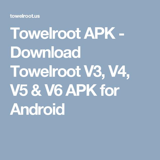 towelroot v4 / v5 apk